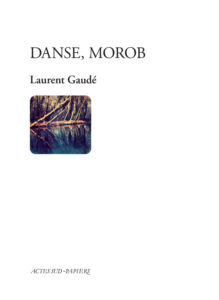 danse-morob-actes-sud-papiers